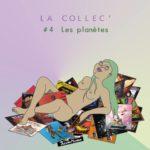 [PODCAST] La Collec #4 - Les Planètes